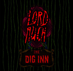 Lord Auch / The Dig Inn